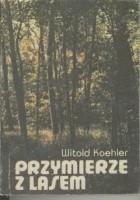 Przymierze z lasem