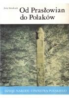 Od Prasłowian do Polaków