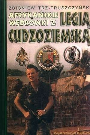 Okładka książki Afrykańskie wędrówki z Legią Cudzoziemską