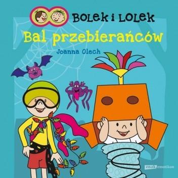 Okładka książki Bolek i Lolek. Bal przebierańców