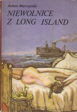 Okładka książki Niewolnice z Long Island