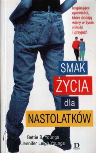 Okładka książki Smak życia dla nastolatków