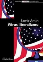 Wirus liberalizmu. Permanentna wojna i amerykanizacja świata