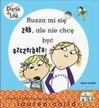 Okładka książki Rusza mi się ząb, ale nie chcę być szczerbata!