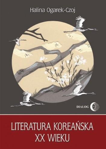 Okładka książki Literatura koreańska XX wieku
