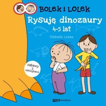 Okładka książki Bolek i Lolek. Rysuję dinozaury