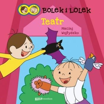 Okładka książki Bolek i Lolek. Teatr