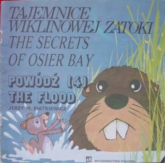 Okładka książki Tajemnice Wiklinowej Zatoki: Powódź/The secrets of Osier Bay:The flood
