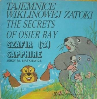 Okładka książki Tajemnice Wiklinowej Zatoki: Szafir/The secrets of Osier Bay: Sapphire