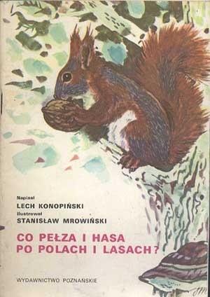 Okładka książki Co pełza i hasa po polach i lasach?