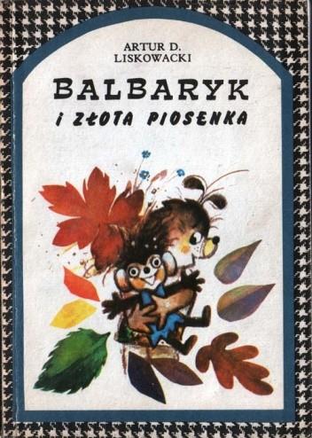 Okładka książki Balbaryk i złota piosenka