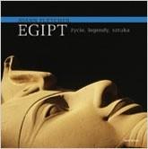 Okładka książki Egipt życie, legendy, sztuka