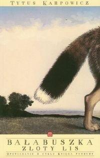 Okładka książki Bałabuszka. Złoty lis