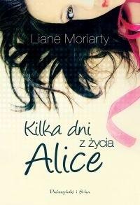 Okładka książki Kilka dni z życia Alice