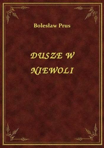 Okładka książki Dusze w niewoli