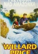 Okładka książki Przygoda nad Amazonką