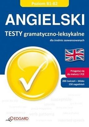 Okładka książki Angielski testy gramatyczno-leksykalne, poziom B1-B2