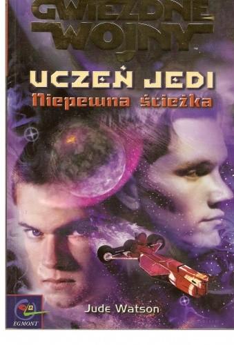 Okładka książki Uczeń Jedi: Niepewna ścieżka