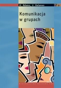 Okładka książki Komunikacja w grupach
