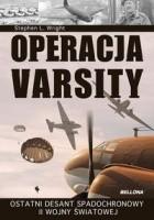 Operacja Varsity. Ostatni desant spadochronowy II wojny światowej.
