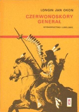 Okładka książki Czerwonoskóry generał