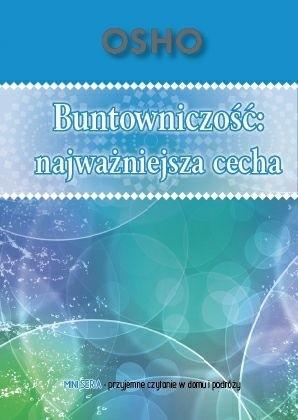 Okładka książki Buntowniczość: Najważniejsza Cecha