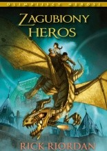 Zagubiony heros - Rick Riordan
