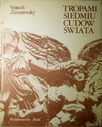 Okładka książki Tropami siedmiu cudów świata
