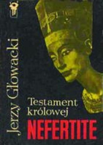 Okładka książki Testament królowej Nefertite