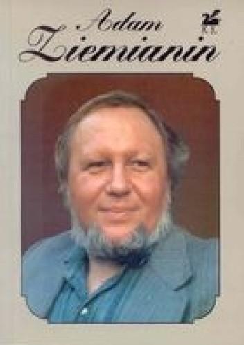 Okładka książki Adam Ziemianin wiersze wybrane