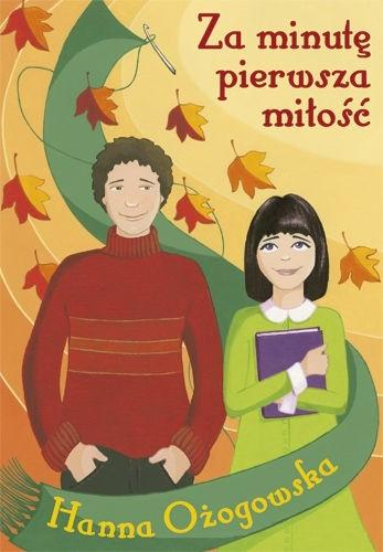 Okładka książki Za minutę pierwsza miłość