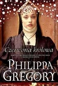 Czerwona królowa - Philippa Gregory