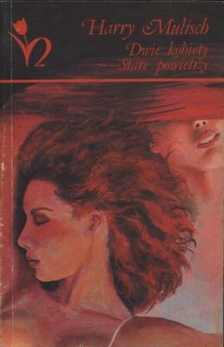 Okładka książki Dwie kobiety. Stare powietrze