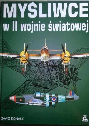 Okładka książki Myśliwce w II Wojnie Światowej