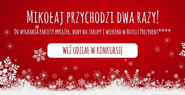 Mikołaj przychodzi dwa razy!