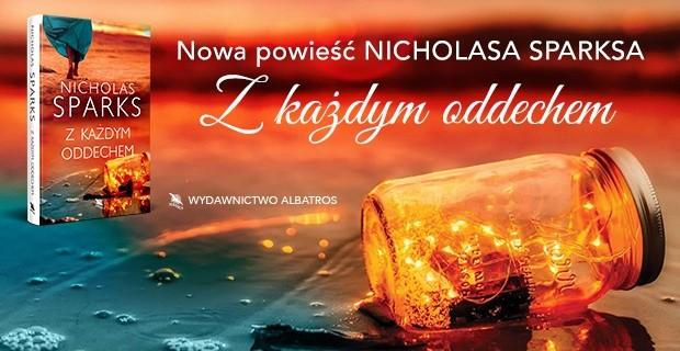 Nicholas Sparks powraca z nową romantyczną opowieścią!