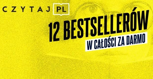 12 bestsellerów w całości za darmo!