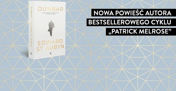 """Nowa powieść autora bestsellerowego cyklu """"Patrick Melrose""""."""