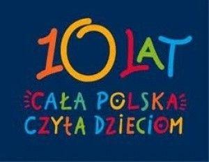 Cała Polska Czyta Dzieciom - wybrano 10  książek dekady