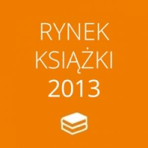 Podsumowanie rynku książki 2013