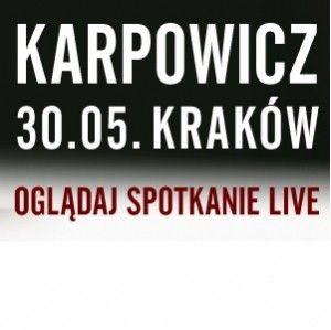 Ignacy Karpowicz w Krakowie i na lubimyczytać.pl