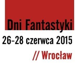 11. edycja Dni Fantastyki już wkrótce