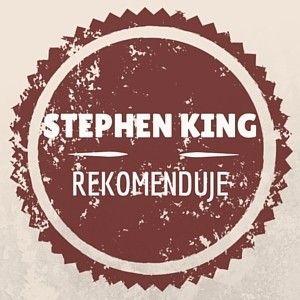 Polecane przez Stephena Kinga