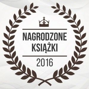 Książki nagrodzone w 2016 roku