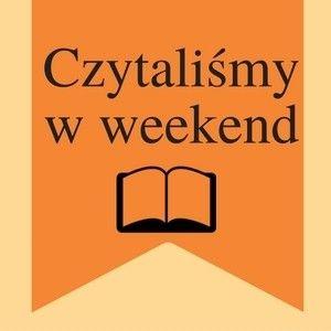 Czytamy w weekend - podsumowanie 2016