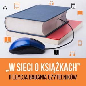 W sieci o książkach – badanie czytelnictwa