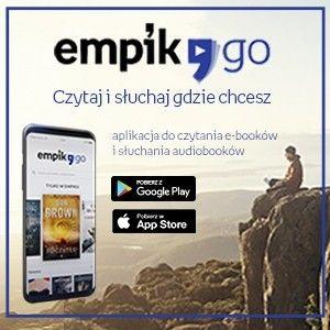 Czytaj i słuchaj gdzie chcesz z EmpikGO