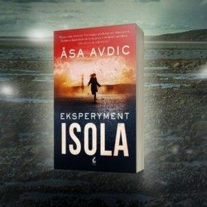 """Weź udział w konkursie i wygraj egzemplarz książki """"Eksperyment Isola"""""""