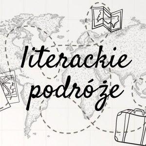 Podróż – doświadczenie iście literackie!