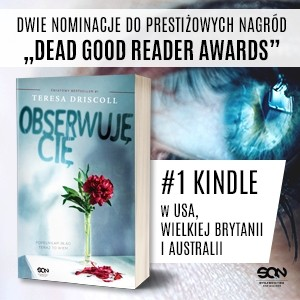 """""""Obserwuję cię"""". Światowy bestseller nareszcie w Polsce"""